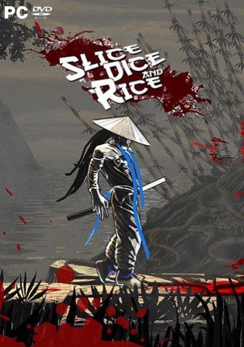 Slice, Dice & Rice (2017) PC   Лицензия