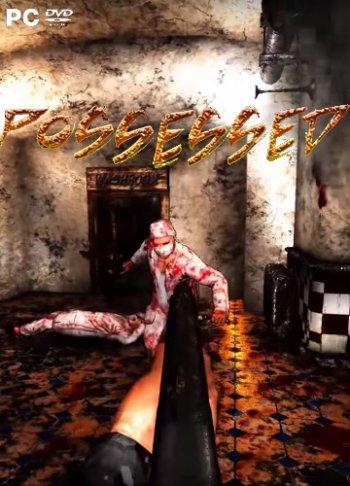 Possessed (2017) PC | Лицензия