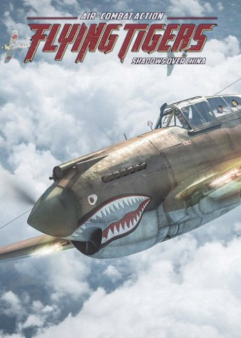 Flying Tigers: Shadows over China (2017) PC | Лицензия