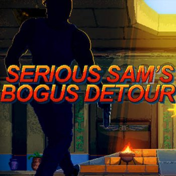 Serious Sam's Bogus Detour (2017) PC | Лицензия