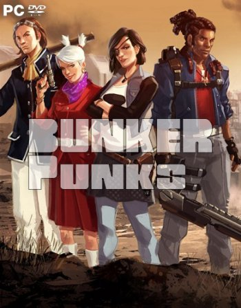 Bunker Punks (2018) PC   Пиратка