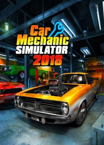 Car Mechanic Simulator 2018 [v 1.5.24 + 11 DLC] (2017) PC | RePack от xatab