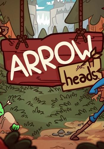 Arrow Heads (2017) PC | RePack от qoob
