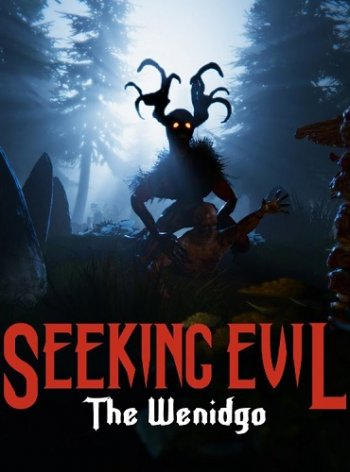 Seeking Evil: The Wendigo (2017) PC | Лицензия