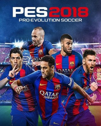 PES 2018 / Pro Evolution Soccer 2018: FC Barcelona Edition [v 1.0.5.02 + Data Pack 4.01] (2017) PC | RePack от xatab