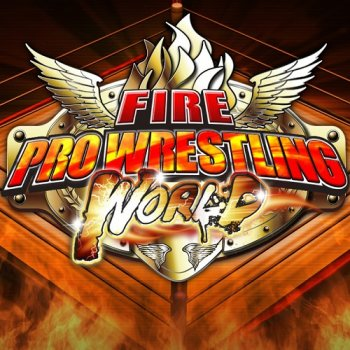 Fire Pro Wrestling World (2017) PC | Лицензия