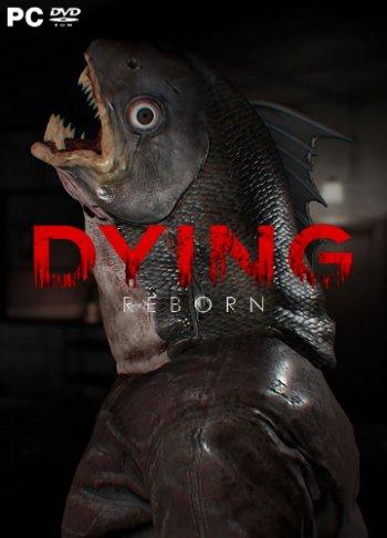 DYING: Reborn (2018) PC | Лицензия