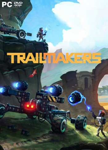 Trailmakers (2019) PC | RePack от xatab