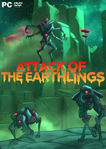 Attack of the Earthlings (2018) PC | RePack от qoob