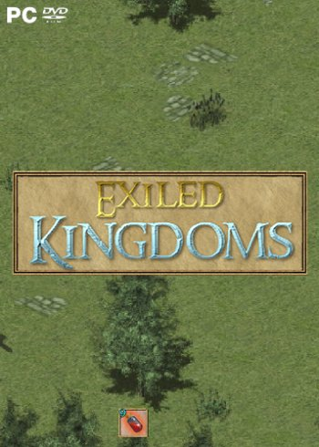 Exiled Kingdoms [v 1.1.1074 - 4] (2018) PC   RePack от qoob
