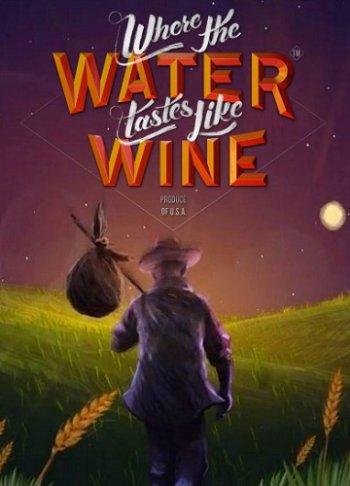 Where the Water Tastes Like Wine [v 1.4] (2018) PC | Лицензия