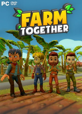 Farm Together (2018) PC | RePack от qoob