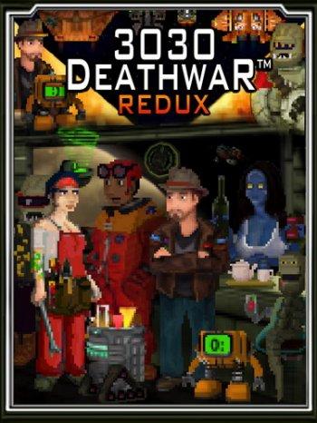 3030 Deathwar Redux (2017) PC   Пиратка