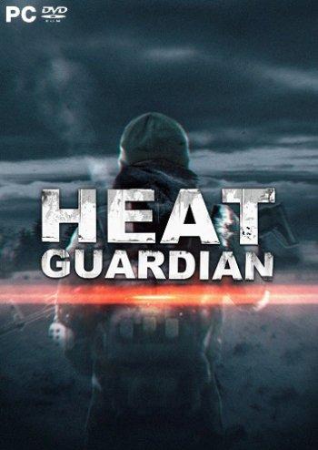 Heat Guardian (2018) PC   Пиратка