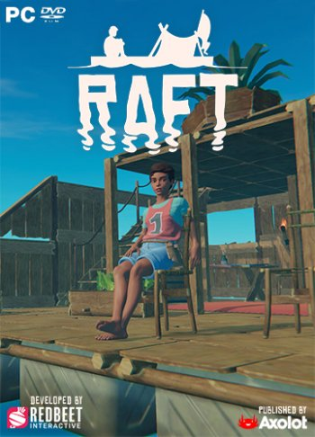 Raft [Update 10.06 | Early Access] (2018) PC | RePack от Pioneer