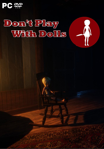 Don't Play With Dolls (2018) PC | Лицензия