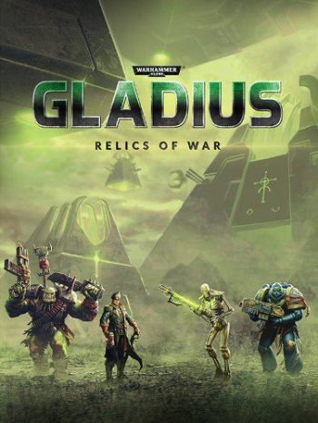 Warhammer 40,000: Gladius - Relics of War: Deluxe Edition [v 1.01.00 + DLC] (2018) PC | Repack от xatab