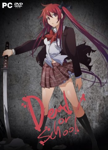 Dead or School (2019) PC | Лицензия