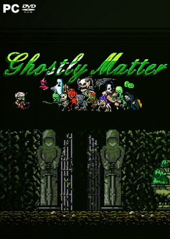 Ghostly Matter (2018) PC | RePack от Other s