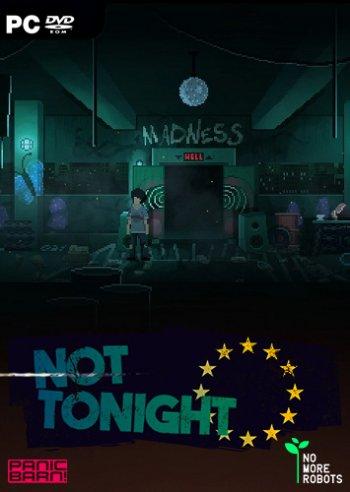 Not Tonight (2018) PC | Пиратка