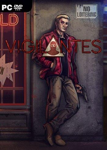Vigilantes (2018) PC | Лицензия