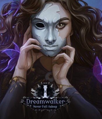 Dreamwalker: Never Fall Asleep (2018) PC | RePack от Other s