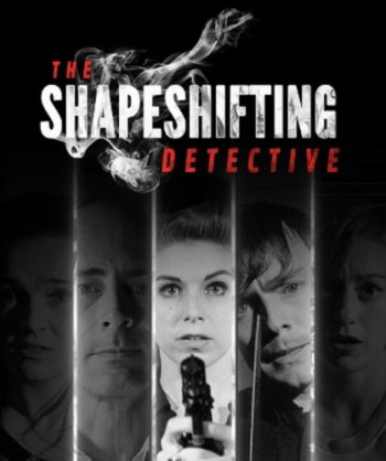 The Shapeshifting Detective (2018) PC | Лицензия