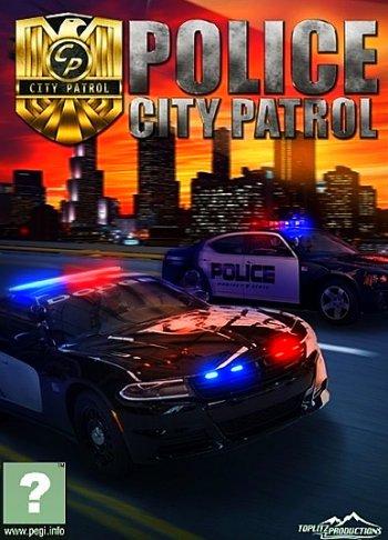 City Patrol: Police (2018) PC | Лицензия