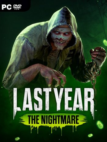Last Year: The Nightmare [v1.0.2] (2018) PC | Лицензия