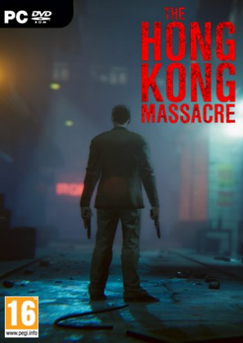 The Hong Kong Massacre (2019) PC | Лицензия