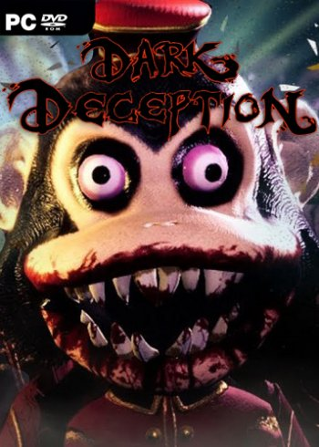 Dark Deception: Chapter 1-3 (2018) PC | Лицензия