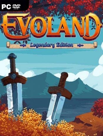 Evoland Legendary Edition (2019) PC | Лицензия
