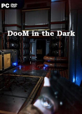 DooM in the Dark (2019) PC | Лицензия
