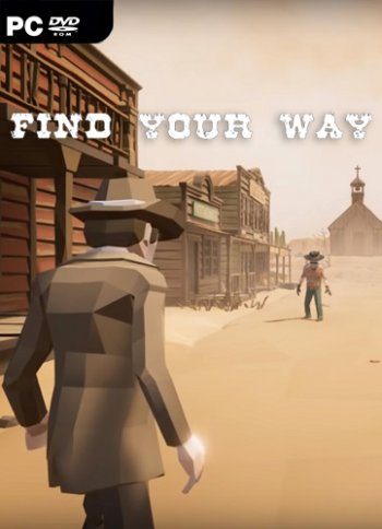 Find your way (2019) PC | Пиратка