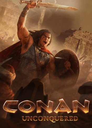 Conan Unconquered (2019) PC | RePack от xatab