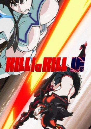KILL la KILL -IF (2019) PC   Лицензия