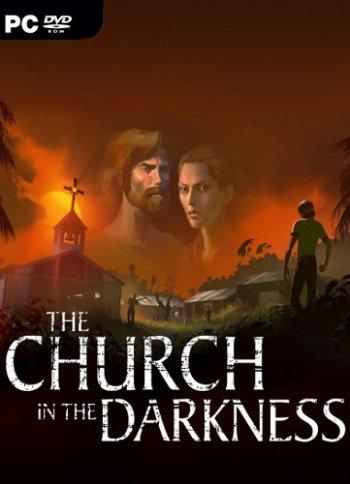 The Church in the Darkness (2019) PC | Лицензия