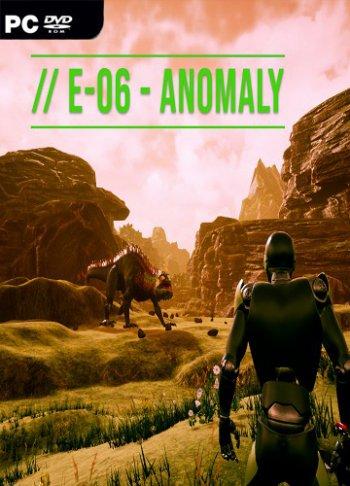 E06-Anomaly (2019) PC | Лицензия