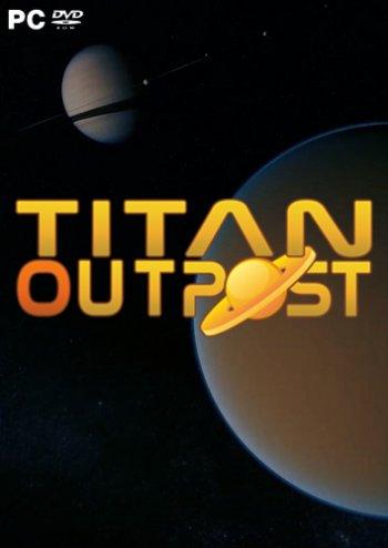 Titan Outpost (2019) PC | Лицензия