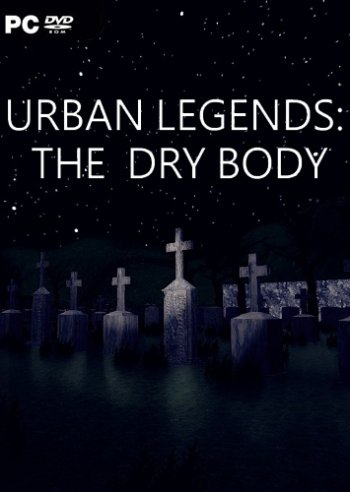 Urban Legends : The Dry Body (2019) PC | Лицензия
