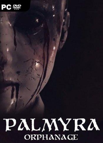 Palmyra Orphanage (2019) PC | Лицензия