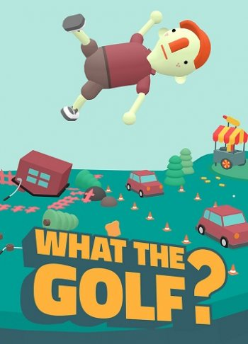 What the Golf? (2019) PC | Лицензия