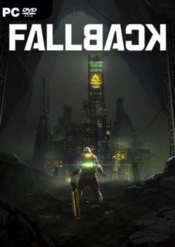 Fallback (2019) PC   Лицензия