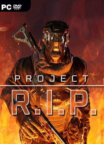 Project RIP (2019) PC   Лицензия