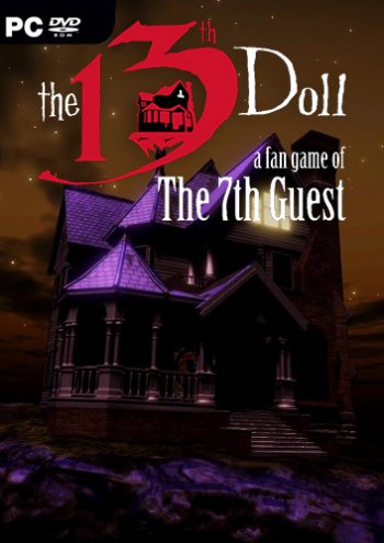 The 13th Doll: A Fan Game of The 7th Guest (2019) PC   Лицензия
