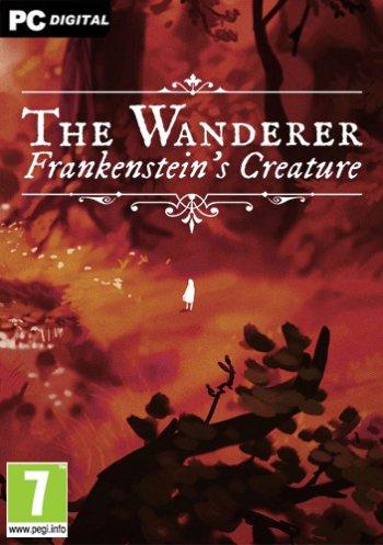 The Wanderer: Frankenstein's Creature (2019) PC   Лицензия