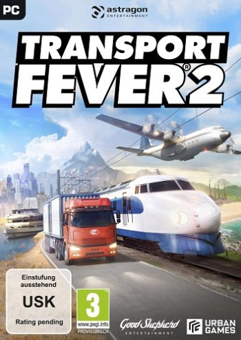 Transport Fever 2 [build 27428] (2019) PC | RePack от xatab