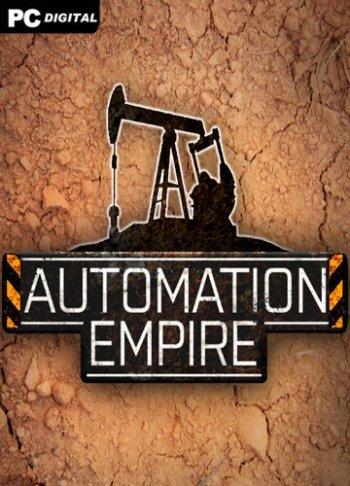 Automation Empire (2019) PC | Лицензия