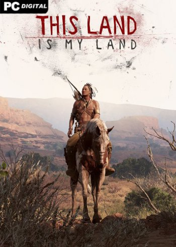 This Land Is My Land - Founders Edition [v 0.0.2.11482 | Early Access] (2019) PC | Пиратка