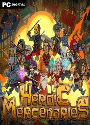 Heroic Mercenaries (2019) PC | Лицензия